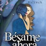 Leer Bésame ahora – Raquel G. Estruch (Online)