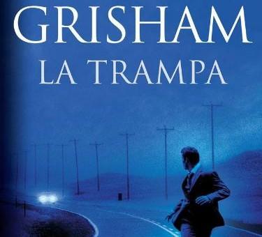 "Leer ""La Trampa"" - John Grisham (Libro Online)"