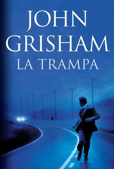 La Trampa de John Grisham