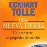 "Leer ""Una Nueva Tierra"" – Eckhart Tolle (Libro Online)"