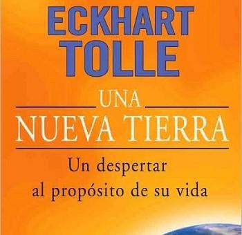 "Leer ""Una Nueva Tierra"" - Eckhart Tolle (Libro Online)"