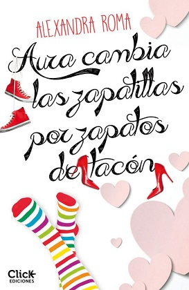 Aura cambia las zapatillas por zapatos de tacón - Alexandra Roma
