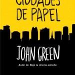 Leer Ciudades de papel – John Green (Online)