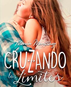Leer Cruzando los límites - Maria Martinez (Online)
