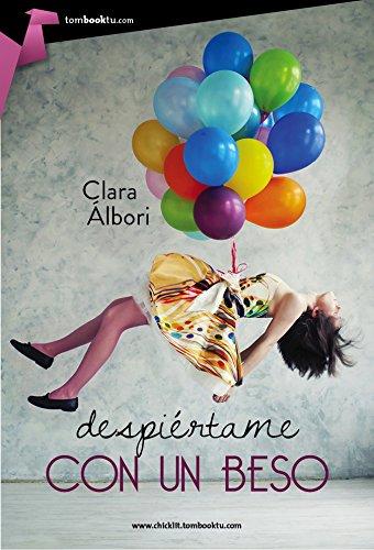 Despiértame con un beso - Clara Álbori