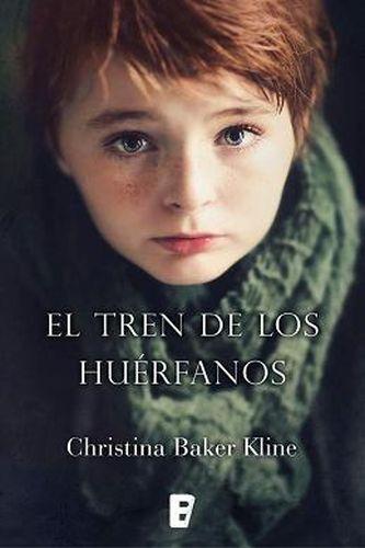 El tren de los huérfanos - Christina Baker Kline