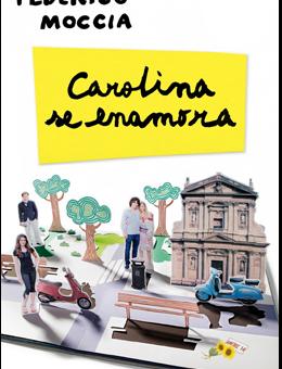 Leer Carolina se Enamora - Federico Moccia (Online)