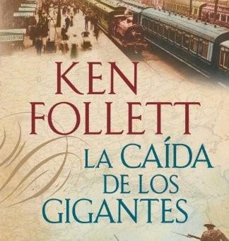 Leer La Caída De Los Gigantes - Ken Follett (Online)