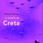 Leer La batalla de Creta – Antony Beevor (Online)