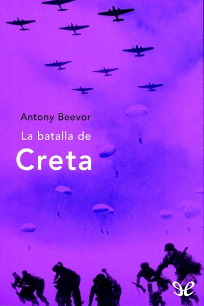 La_batalla_de_Creta_de_Antony_Beevor