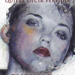 Leer Lucrecia quiere decir perfidia – Chely Lima (Online)
