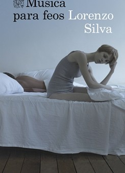 Leer Música para feos - Lorenzo Silva (Online)