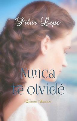 Nunca-te-olvidé-Pilar-Lepe