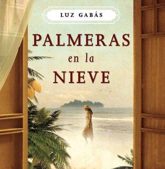 Leer Palmeras en la nieve - Luz Gabás (Online)