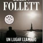 Leer Un lugar llamado libertad – Ken Follett (Online)