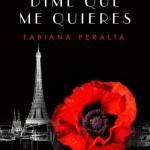 Leer Dime que me quieres – Fabiana Peralta (Online)