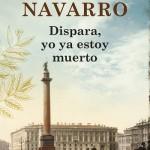 Leer Dispara, yo ya estoy muerto – Julia Navarro (Online)