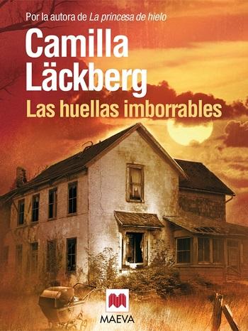 Las huellas imborrables – Camilla Lackberg