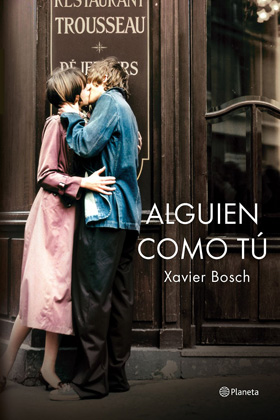 Alguien como tú - Xavier Bosch