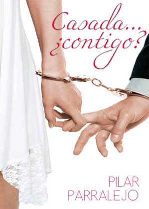 Casada Contigo - Pilar Parralejo
