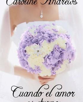Lee Cuando el amor es eterno - Caroline Andrews (Online)