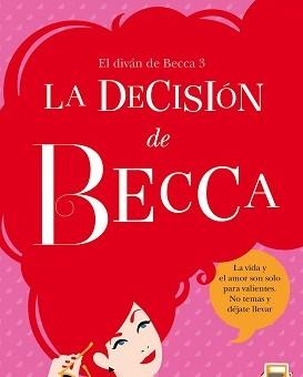 Leer La decisión de Becca - Lena Valenti (Online)