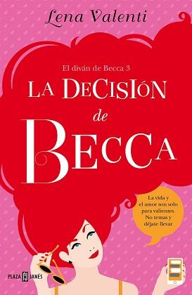 La decisión de Becca (El diván de Becca 3) - Lena Valenti