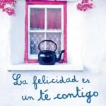 Leer La felicidad es un té contigo – Mamen Sánchez (Online)