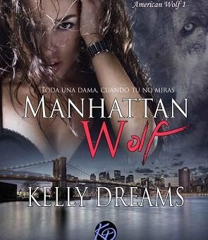 Manhattan Wolf (American Wolf 1) - Kelly Dreams