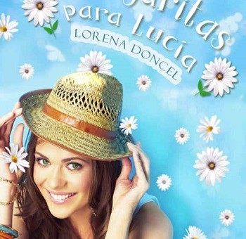 Leer Margaritas para Lucia - Lorena Doncel (Online)