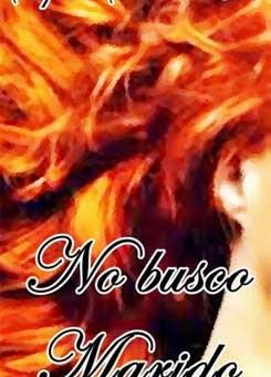Leer No busco marido - Sophie Saint Rose (Online)