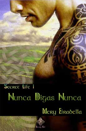 Nunca Digas Nunca (Secret Life 1) - Mery Eirabella