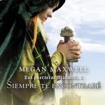 Leer Siempre te encontraré – Megan Maxwell (Online)