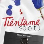 Leer Tiéntame sólo tú – Elena Montagud (Online)