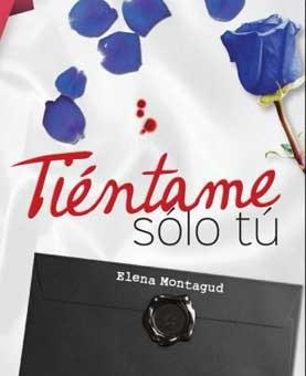 Leer Tiéntame sólo tú - Elena Montagud (Online)