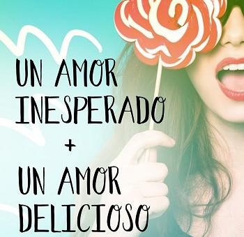 Leer Un amor inesperado/Un amor delicioso - Olga Salar (Online)