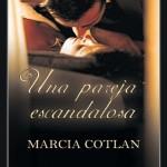 Leer Una pareja escandalosa – Maria Cotlan (Online)
