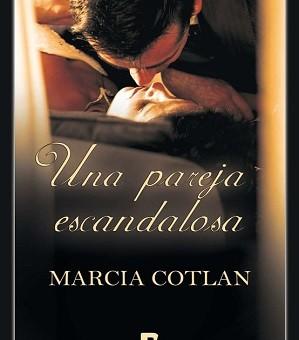 Leer Una pareja escandalosa - Maria Cotlan (Online)