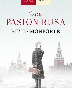 Leer Una pasión rusa - Reyes Monforte (Online)