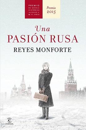 Una pasión rusa - Reyes Monforte