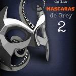 Leer Cincuenta sombras de las máscaras de Grey 2 – Anita Dobs (Online)
