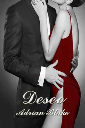 Deseo (Placeres prohibidos 1) - Adrian Blake