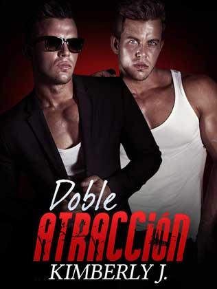 Doble atracción (Los gemelos prohibidos 1) - Kimberly J.