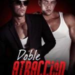 Leer Doble atracción (Los gemelos prohibidos 1) – Kimberly J. (Online)