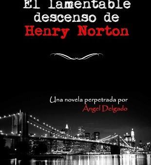 Leer El lamentable descenso de Henry - Angel Delgado (Online)