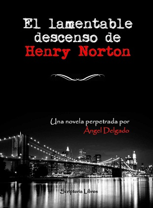 El-lamentable-descenso-de-Henry-Norton-Angel-Delgado