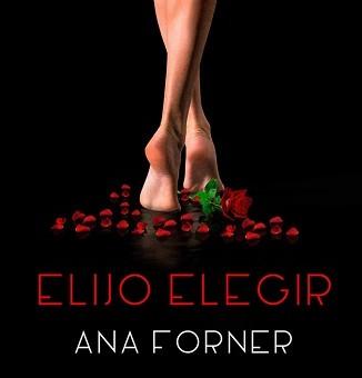 Elijo elegir - Ana Forner