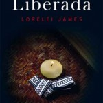 Leer Liberada (Dominacion 02) – Lorelei James (Online)