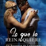 Leer Lo que la Reina quiere (Sexys cuentos de hadas al revés 1) – A. J. Tipton (Online)