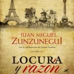 Leer Locura y razón – Juan Miguel Zunzunegui (Online)